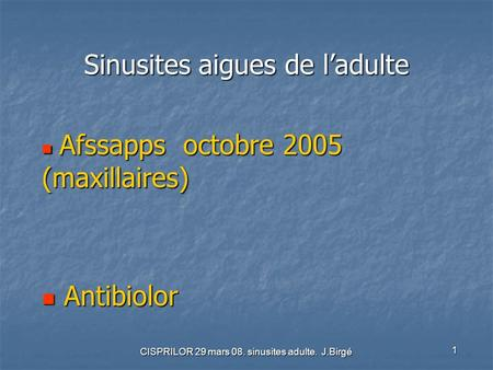 Sinusites aigues de l'adulte