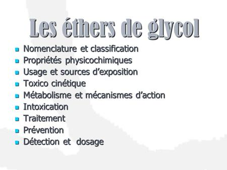 Les éthers de glycol Nomenclature et classification