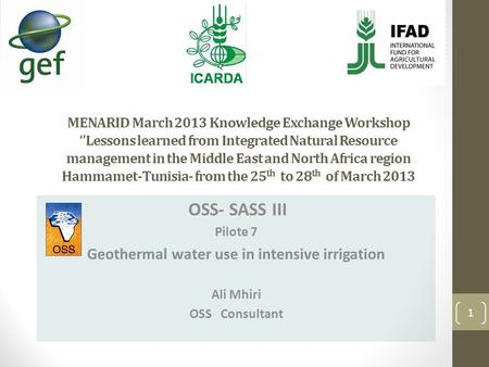 MENARID March 2013 Knowledge Exchange Workshop Lessons learned from Integrated Natural Resource management in the Middle East and North Africa region Hammamet-Tunisia-