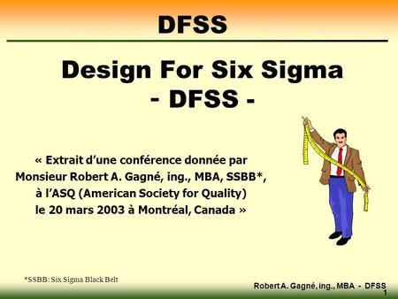 Design For Six Sigma - DFSS -