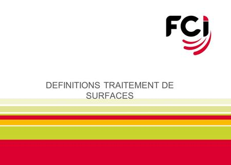 DEFINITIONS TRAITEMENT DE SURFACES