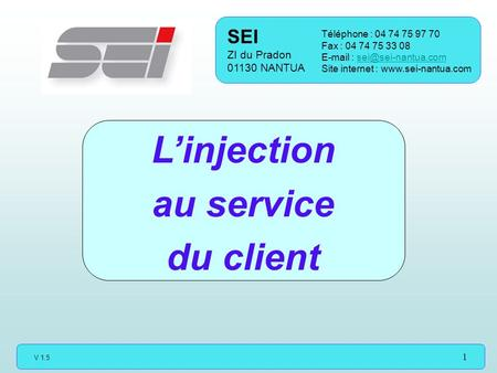 L'injection au service du client