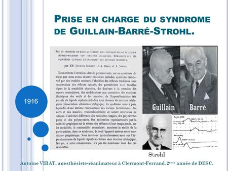 Prise en charge du syndrome de Guillain-Barré-Strohl.