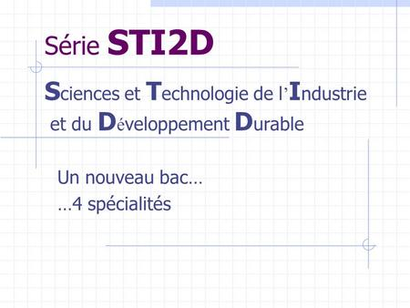 Sciences et Technologie de l'Industrie