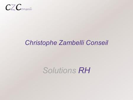 Solutions RH Christophe Zambelli Conseil. 2 Introduction.