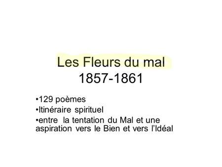 the use of realism naturalism and symbolism by charles baudelaire and paul verlaine Realism and its closely associated 'naturalism' were dominant mid-19th-century (les fleurs du mal) by charles baudelaire the paul verlaine.