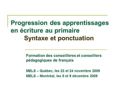 Progression des apprentissages en écriture au primaire
