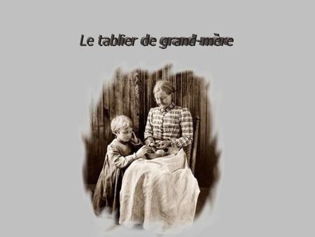 Le tablier de grand-mère