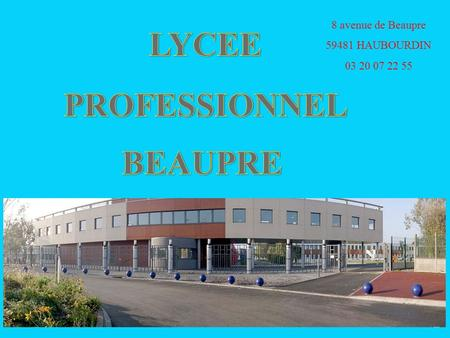 LYCEE PROFESSIONNEL BEAUPRE