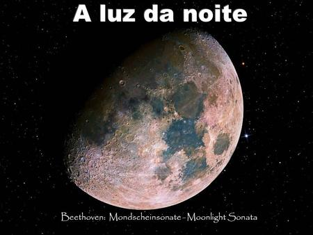 Beethoven: Mondscheinsonate - Moonlight Sonata.