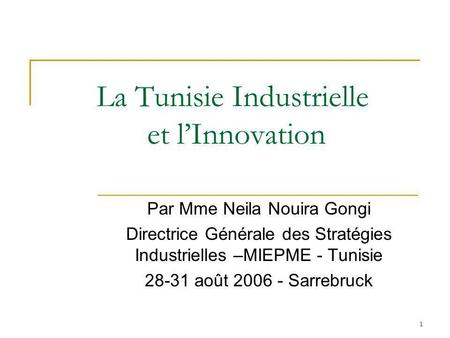 La Tunisie Industrielle et l'Innovation