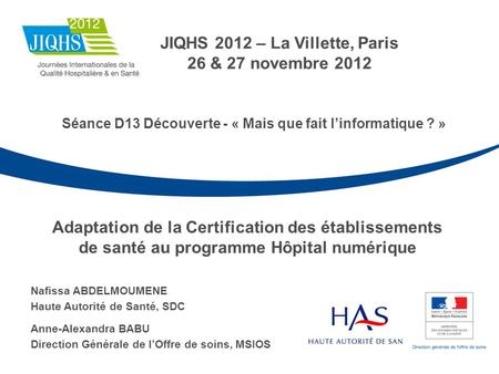 JIQHS 2012 – La Villette, Paris