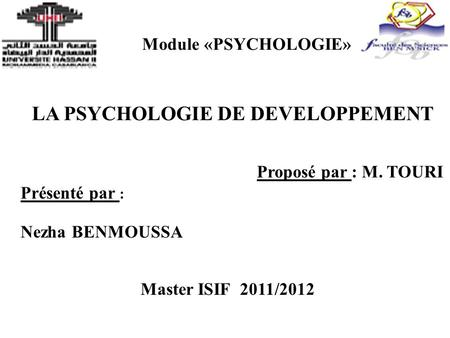 LA PSYCHOLOGIE DE DEVELOPPEMENT