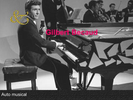 Gilbert Becaud Auto musical.