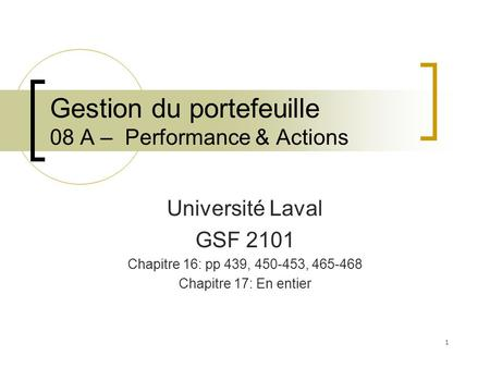 Gestion du portefeuille 08 A – Performance & Actions