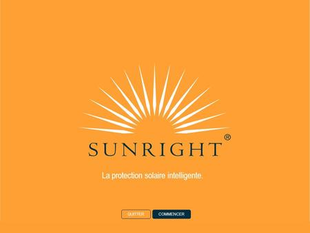 La protection solaire intelligente. QUITTERCOMMENCER.