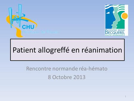 Patient allogreffé en réanimation