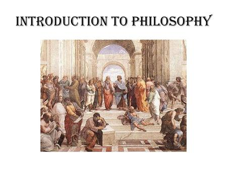 Introduction to Philosophy. Part 1 I wonder why Nous allons essayer de définir la philosophie, à travers létude dune attitude philosophique : létonnement.
