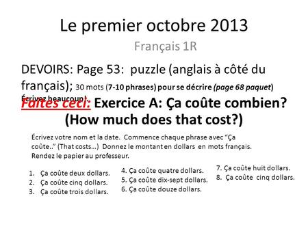 Faites ceci: Exercice A: Ça coûte combien? (How much does that cost?)