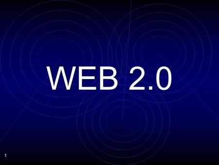1 WEB 2.0. 2 EFFICACITE 3 WHAT IS WEB 2.0 ? 4 SIMPLICITE.