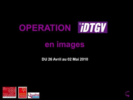 OPERATION DU 26 Avril au 02 Mai 2010 en images. HALLDEGAREHALLDEGARE.