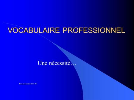 VOCABULAIRE PROFESSIONNEL