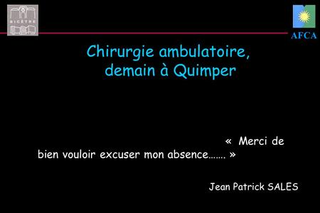 Chirurgie ambulatoire, demain à Quimper