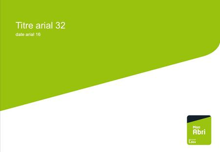 Titre arial 32 date arial 16.