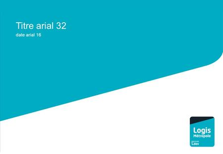 Titre arial 32 date arial 16. 1. Titre 1 arial 28 pagination arial 16 2. Titre 2 arial 28 pagination arial 16 3. Titre 3 arial 28 pagination arial 16.
