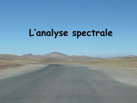 Lanalyse spectrale. Spectres dabsorption UV-visible Solution de permanganate de potassium : KMnO 4.