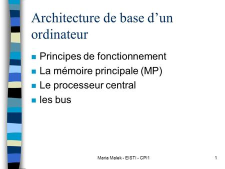 Mj eme 2006architecture mat rielle des syst mes for Architecture d un ordinateur