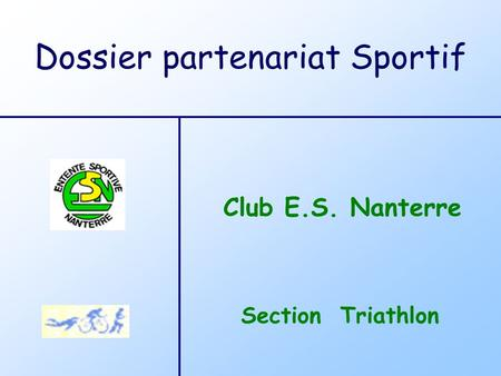 Section Triathlon Club E.S. Nanterre Dossier partenariat Sportif.