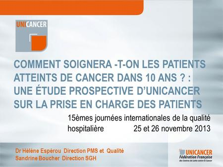 Comment soignera -t-on les patients atteints de cancer dans 10 ans