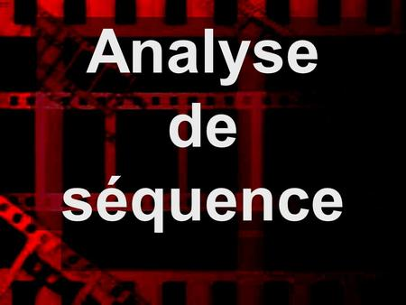 Analyse de séquence.