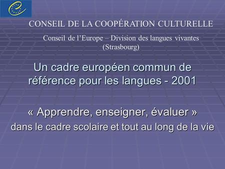 un cadre europ 233 en commun de r 233 f 233 rence pour les langues ppt t 233 l 233 charger