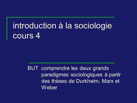 introduction à la sociologie cours 4