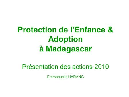 Protection de l'Enfance & Adoption à Madagascar