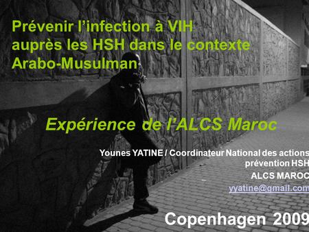 Younes YATINE / Coordinateur National des actions  prévention HSH