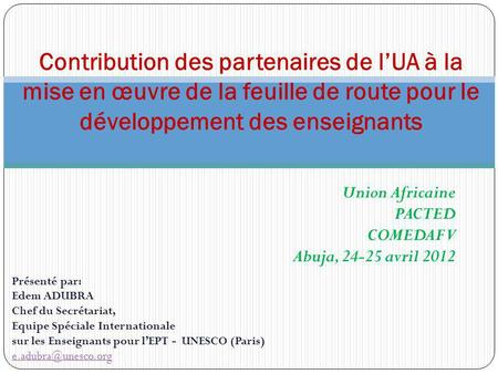 Union Africaine PACTED COMEDAF V Abuja, avril 2012