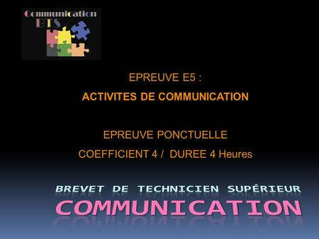 ACTIVITES DE COMMUNICATION