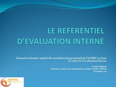 LE REFERENTIEL D'EVALUATION INTERNE