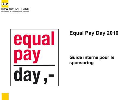 Equal Pay Day 2010 Guide interne pour le sponsoring.