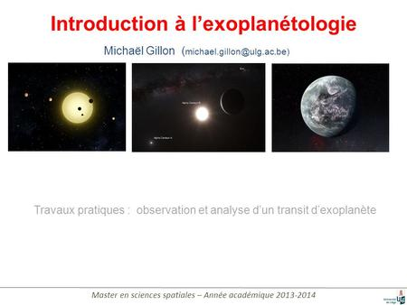 Introduction à l'exoplanétologie