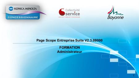 Page Scope Entreprise Suite V FORMATION Administrateur