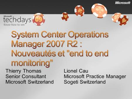 Thierry Thomas Senior Consultant Microsoft Switzerland