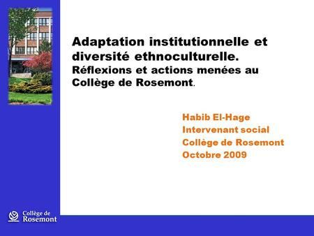 Adaptation institutionnelle et diversité ethnoculturelle