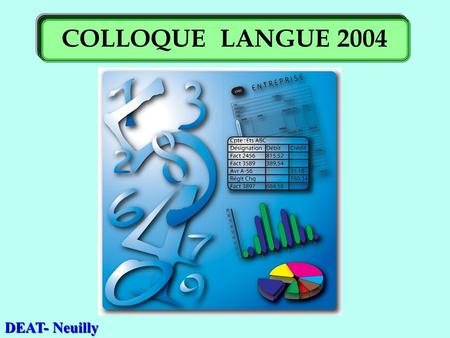 DEAT- Neuilly COLLOQUE LANGUE 2004. . Comptabilité. Anglais. Validation.