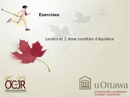Exercises Leviers et 2 ième condition déquilibre.