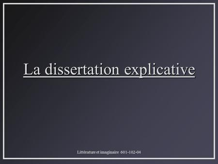 La dissertation explicative