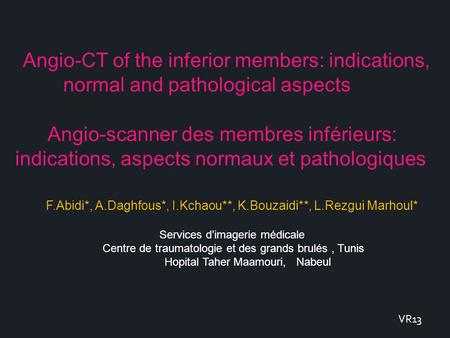 Angio-CT of the inferior members: indications,